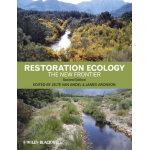 Restoration Ecology: The New Frontier. 2nd Edition